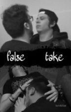 False take [O.S] [Lemmon] Rubelangel by reedusxcarol