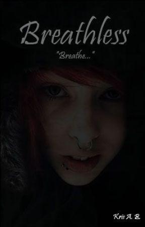 Breathless by BreathlessHistory