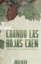 Cuando las hojas caen by JNovikov