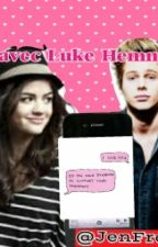 SMS avec Luke Hemmings. by JenFrench