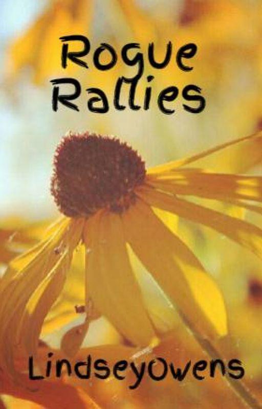 Rogue Rallies by LindseyOwens
