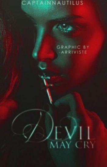 Devil May Cry |Wattys2016|