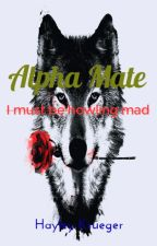 Alpha Mate (Editing) by Foxynite