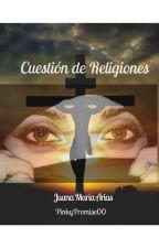 Cuestión de Religiones by PinkyPromiseOO
