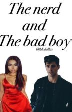 The nerd and the bad boy➵M.B&J.G by blcdallas