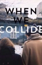 when we collide | hemmings [ita] by sorridiclifford