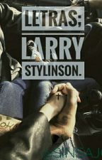 Letras; Larry Stylinson by sinsaj0