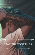 Staying together ➳ justin bieber by purposemjb
