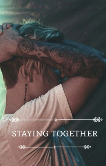 Staying together ➳ justin bieber