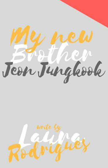 "My New ""Brother"" Jeon Jungkook (fanfiction)"