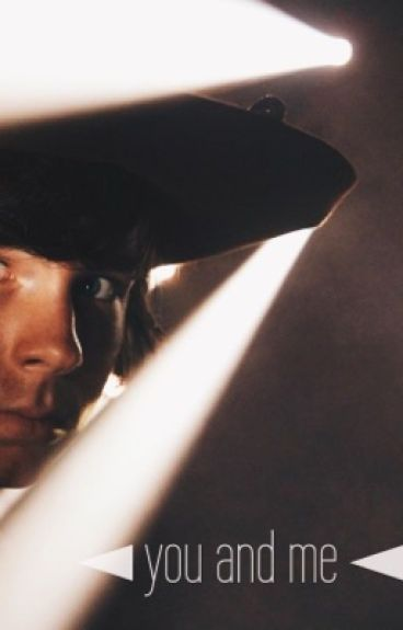 ◄ you and me ◄ carl grimes