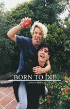 Born to die ➳ j.v by jalonsovillalnela
