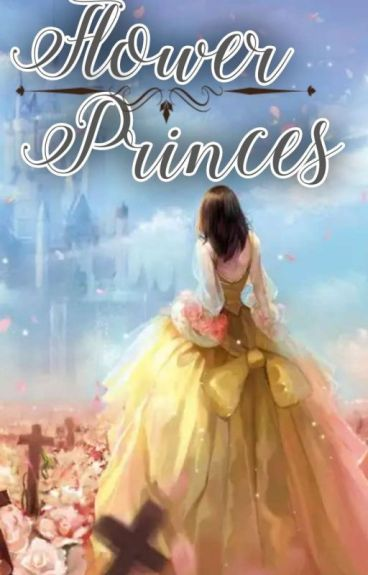 Book 1 : Flower Princess  [ Tamat]
