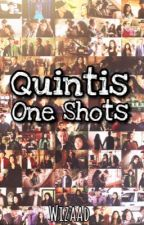 Quintis Oneshots by wizaad