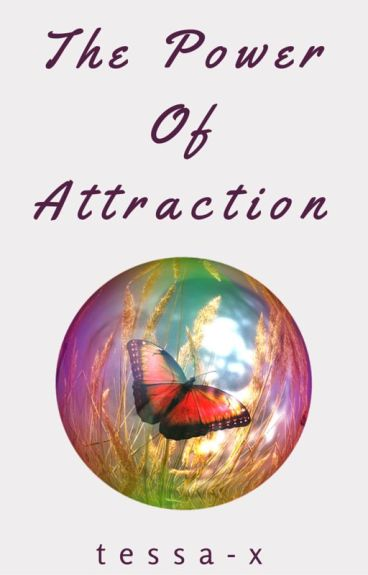 The Power Of Attraction