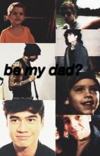be my dad?  by -raspberries-