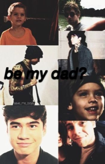 be my dad?