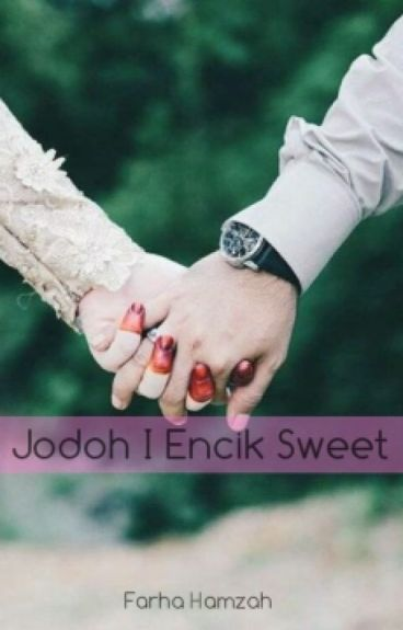 Jodoh I Encik Sweet
