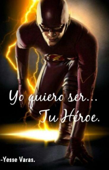 Yo quiero ser Tu Héroe