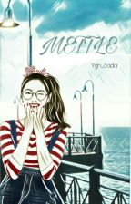 METTLE by Ygn_Sada