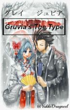 Gruvia's The Type by YukkiDragneel