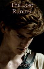 The Lost Runner~ A Newt x Reader Fanfiction by Braveheart1451