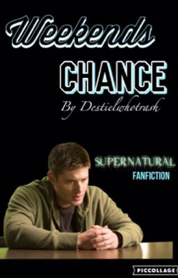 Weeks-end Chance {Reader x Jensen}|Completed•w• |
