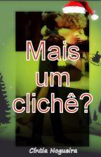 Mais um clichê? (amostra) by CntiaNogueiradeArajo