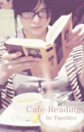 Cafe reading by tigerLily_x
