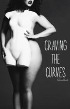 Craving The Curves by Anonblonde