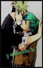 y aparecistes tu -(yaoi,gays)  by akane1998