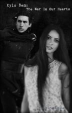 Kylo Ren: The War In Our Hearts by _J_Evans