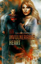 An Invulnerable Heart | Man of Steel by CallmeUnbroken
