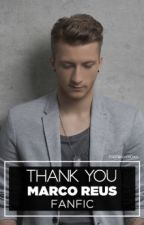 Thank you - Marco Reus Mini Series by footballcrown