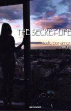 The secret life • PARTE 2 by annagp