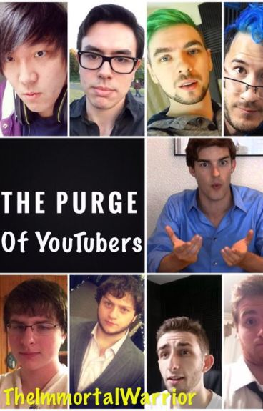 The Purge of YouTubers (Wattys 2016)