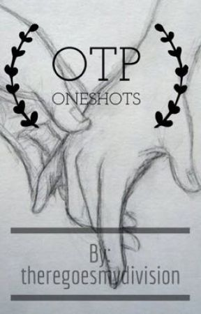 OTP Oneshots by electrum-lights