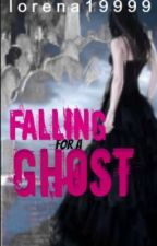 Falling for a Ghost(Now On Hold) by lorena19999
