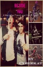 Beside You (A Marianas Trench / Ghost Town Fan Fic) by CyberKat