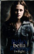 Bella revenge by alishai