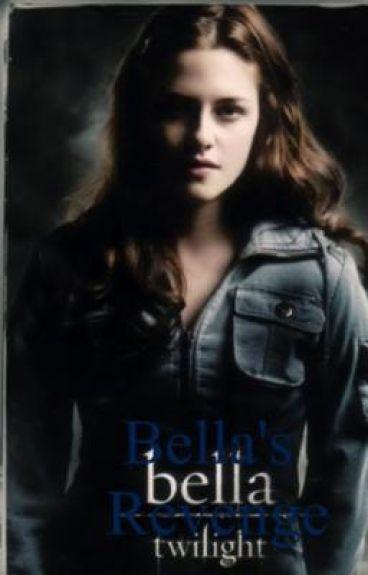 Bella revenge