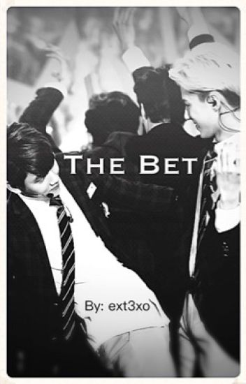 [The Bet]