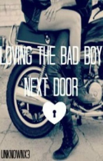 Loving The Bad Boy Next Door (Sequel to TBBND)
