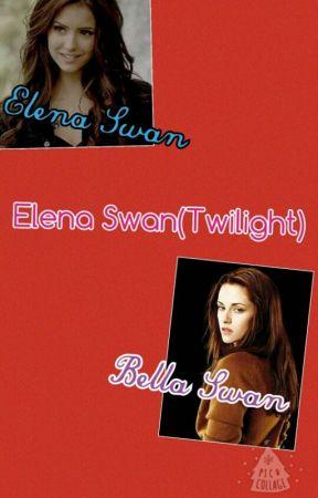 Elena Swan (Twilight Fanfic) - Goodbye Phoenix, Hello Forks