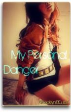 My Personal Danger by XBrooklyn13CubX