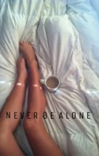 Never Be Alone by muffinsfromshawn