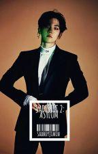 Sadistic 2: Asylum | narry [BOOK 2] by sadboyjimin