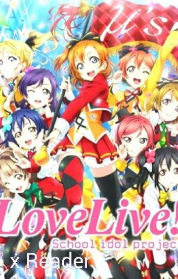 Love Live x Reader