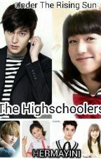 Under The Rising Sun: The Highschoolars  by Hermayini