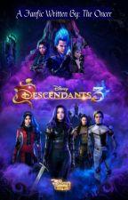 Descendants 3 by TheOncer200